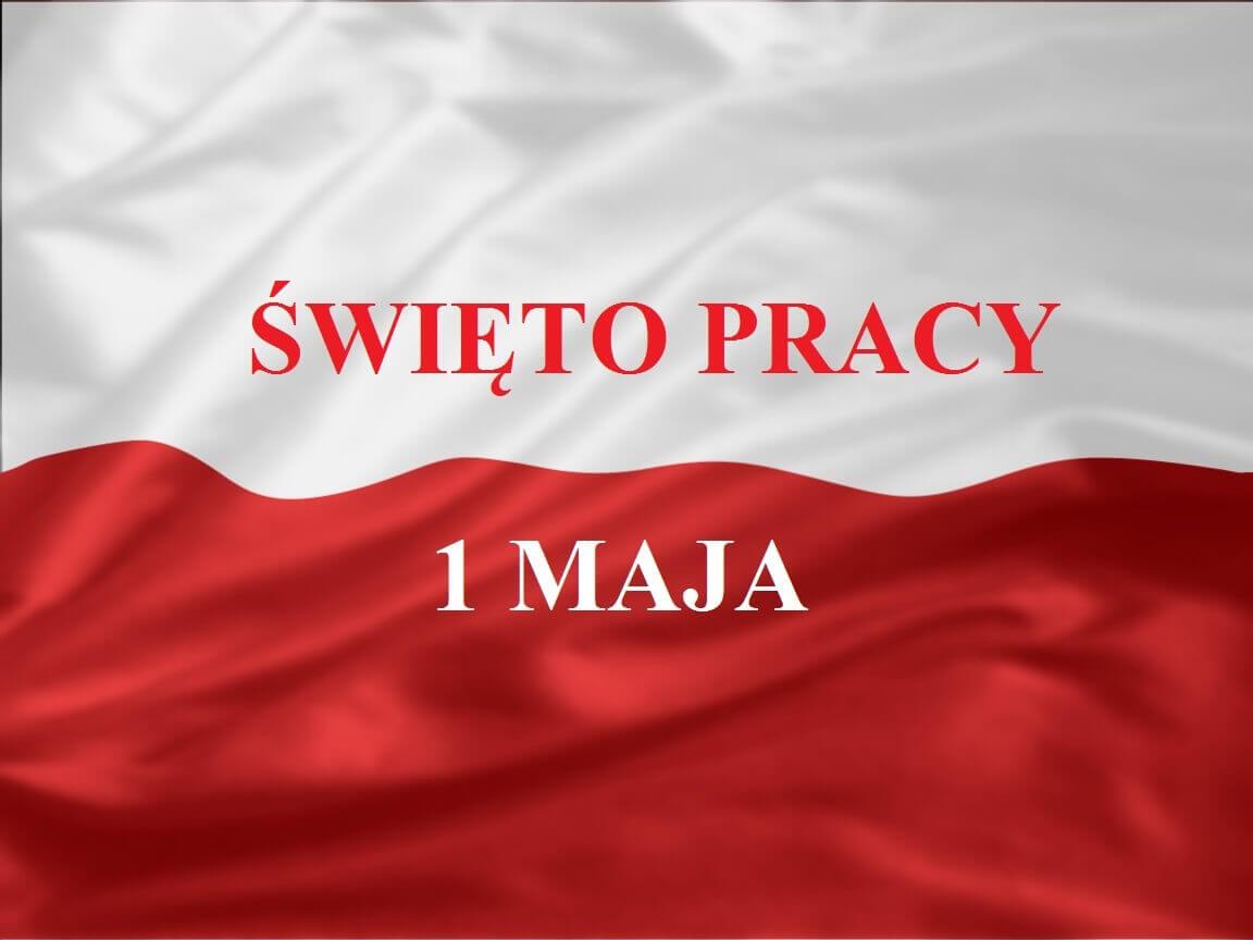 Flaga biało-czerwona, a na niej napis Święto Pracy 1 Maja