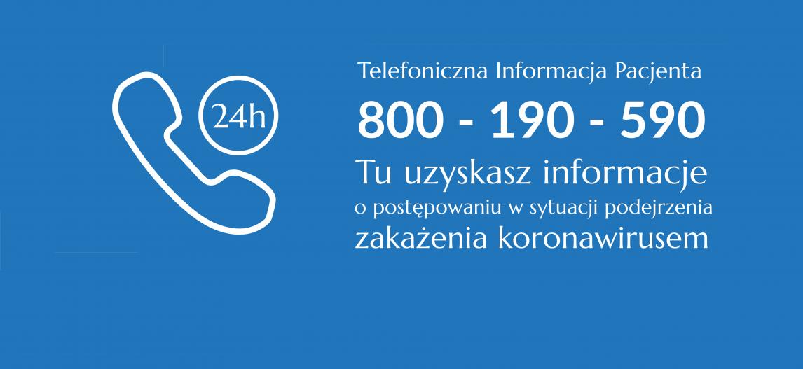 Baner informacyjny z numerem telefonu na infolinię pacjenta 800-190-590 tu uzyskasz informacje o COVID-19