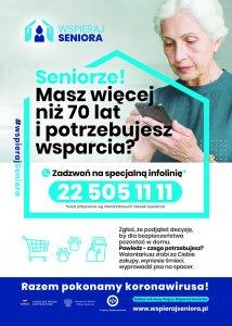 Plakat z informacjami dla Seniorów potrzebujących wsparcia w dobie pandemii w ramach ogólnopolskiej akcji WSPIERAJ SENIORA