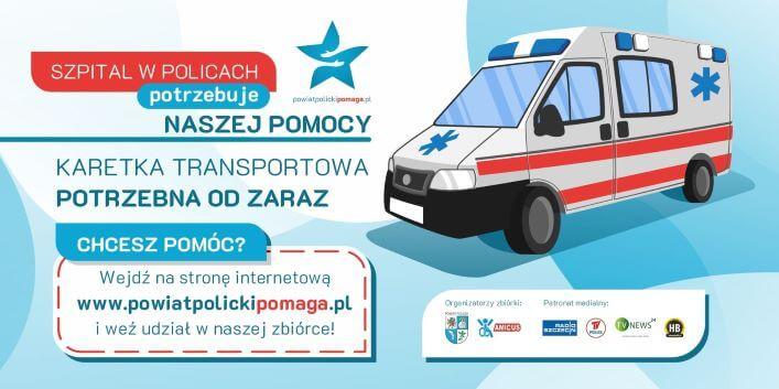Plakat dotyczący zbiórki środków na zakup karetki dla szpitala w Policach