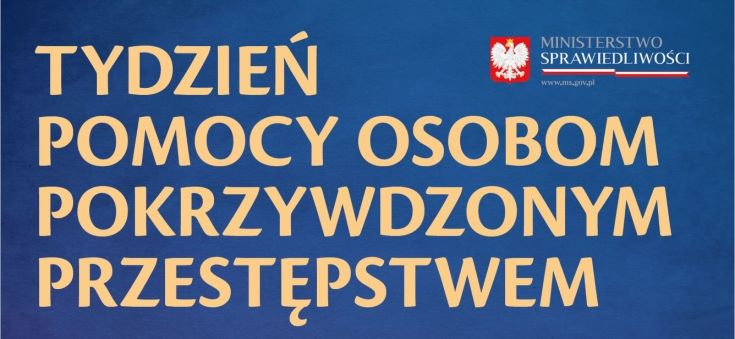 Plakat z napisem Tydzień Pomocy Osobom Pokrzywdzonym Przestępstwem