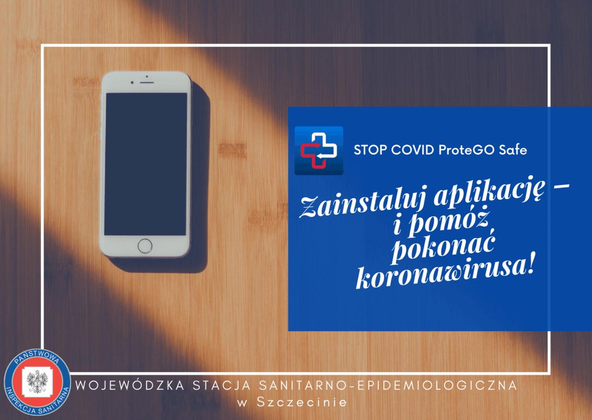Plakat dotyczący STOP COVID ProteGO SAFEZainstaluj aplikację i pomóż pokonać koronawirusa